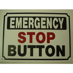 "18""x18"" 'EMERGENCY STOP BUTTON' SIGN"